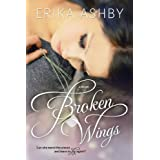 Broken Wings ~ Erika Ashby