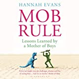 img - for MOB Rule: Lessons Learned by a Mother of Boys book / textbook / text book