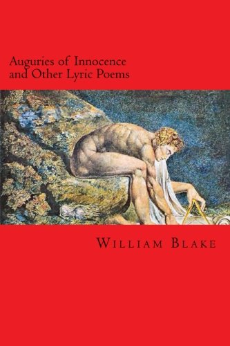 Auguries of Innocence and Other Lyric Poems