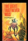 The light that never was (Doubleday science fiction) (0705700380) by Biggle, Lloyd
