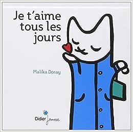 Je t'aime tous les jours (French Edition): 9782278056620: Amazon.com