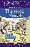 The Magic Needle (Enid Blyton: Star Read...