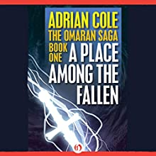 A Place Among the Fallen (       UNABRIDGED) by Adrian Cole Narrated by Chris Sorensen
