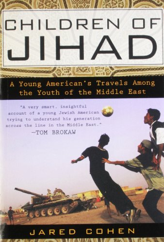 Children of Jihad: A Young American's Travels Among the...