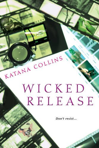 Wicked Release (Wicked Exposure)