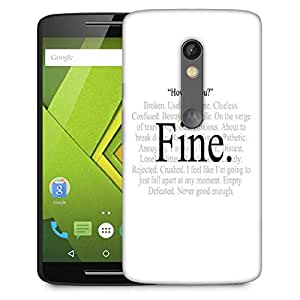 Snoogg Im Fine express yourself Designer Protective Back Case Cover For Motorola Moto G4