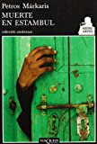 Muerte En Estambul (Libros De Petros Markaris En Tusquets Editores)