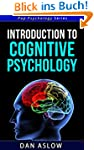 Introduction to Cognitive Psychology...