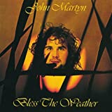 Bless the Weather by John Martyn (1998-06-16)