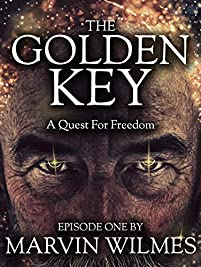 The Golden Key: A Quest For Freedom by Marvin Wilmes ebook deal