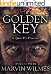 The Golden Key: A Quest For Freedom (...
