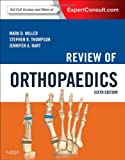 img - for Review of Orthopaedics: Expert Consult - Online and Print, 6e (Miller, Review of Orthopaedics) book / textbook / text book