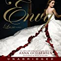 Envy: A Luxe Novel (       UNABRIDGED) by Anna Godbersen Narrated by Nina Siemaszko