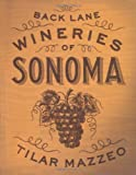 Search : Back Lane Wineries of Sonoma