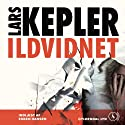 Ildvidnet Audiobook by Lars Kepler Narrated by Esben Hansen