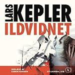 Ildvidnet   Lars Kepler