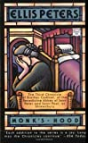 Monk's Hood: The Third Chronicle of Brother Cadfael