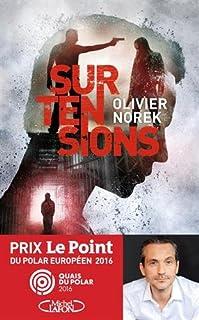 Surtensions, Norek, Olivier