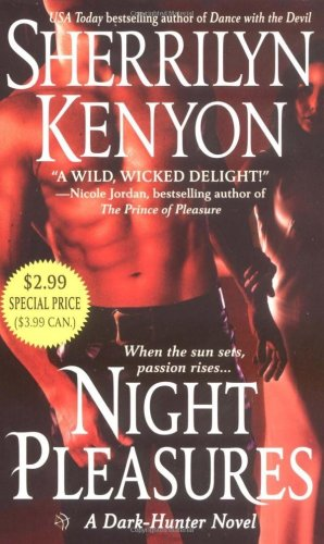 Night Pleasures (Dark-Hunter, #1)