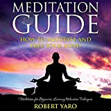 img - for Meditation Guide: How to Meditate and Free Your Mind book / textbook / text book