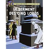 Blake & Mortimer, tome 21 : Le serment des cinq lordspar Yves Sente