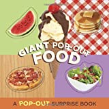Giant Pop-Out Food: A Pop-Out Surprise Book