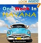 One Week in Havana (Steve's Go 2)