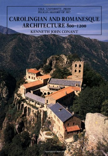 Carolingian and Romanesque Architecture, 800-1200