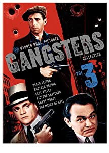 Warner Gangsters Collection: Vol. 3 (Smart Money / Picture Snatcher / The Mayor of Hell / Lady Killer / Black Legion / Brother Orchid)