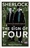 Sherlock: The Sign of Four (Sherlock T.V. Tie in)