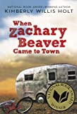When Zachary Beaver Came To Town (Turtleback School & Library Binding Edition) (0606237615) by Holt, Kimberly Willis