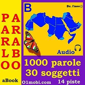 Parlo arabo (con Mozart) - Volume Base [Arabic for Italian Speakers] | [Dr. I'nov]