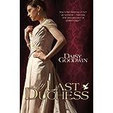 My Last Duchessby Daisy Goodwin