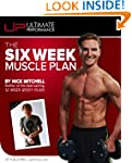 The Six Week Muscle Plan