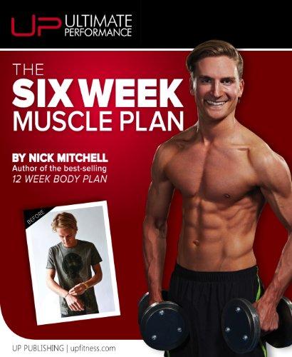 The 6 Week Muscle Plan