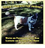 img - for [ COOKIE'S UNEXPECTED JOURNEY ] By Kline, Joel ( Author) 2010 [ Paperback ] book / textbook / text book
