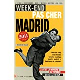 Week-end pas cher Madrid 2011par Mathieu de Taillac
