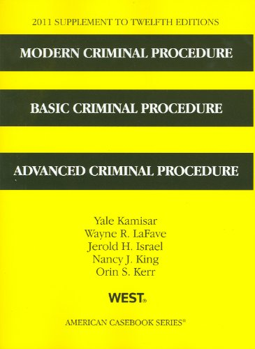 Modern Criminal Procedure, Basic Criminal Procedure,...