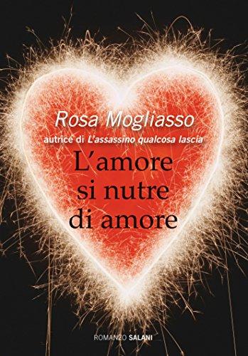 L'amore si nutre d'amore Salani Romanzi PDF