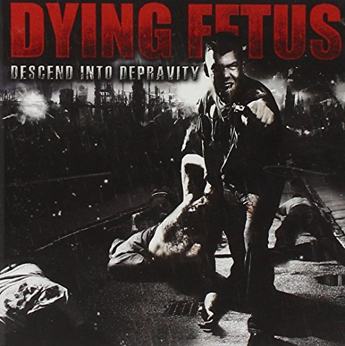 Descent Into Depravity