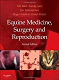 Equine Medicine, Surgery and Reproduction, 2e