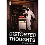 MMS Distorted Thoughts By Jack Curtis And The 1914 - Book