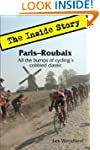 Paris-Roubaix: The Inside Story. All...