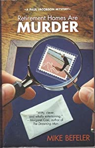 Retirement Homes Are Murder: A Paul Jacobson Mystery from Five Star Publishing