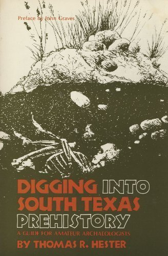 Digging into South Texas Prehistory