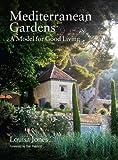 Mediterranean Gardens: A Model for Good Living