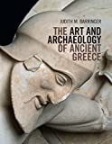 img - for The Art and Archaeology of Ancient Greece book / textbook / text book