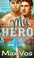 My Hero (English Edition)