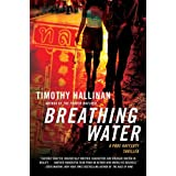 Breathing Water (Poke Rafferty Thrillers)by Timothy Hallinan
