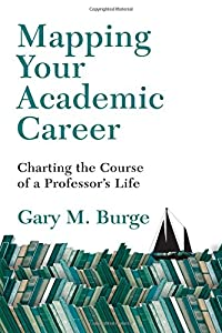 Mapping Your Academic Career: Charting the Course of a Professor's Life from IVP Academic
